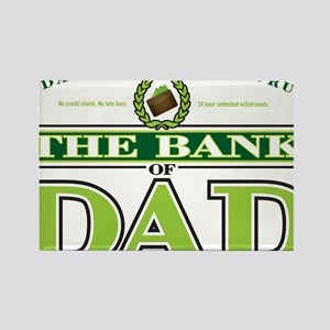 The Bank of Dad Rectangle Magnet